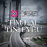 Tm Li Tnh Yu (Single) - X5 ft. 365DaBand