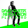 Play Hard [Remixes] - David Guetta,Ne-Yo,Akon