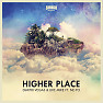 Bài hát Higher Place - Dimitri Vegas & Like Mike, Ne-Yo