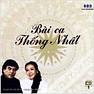 Bài Ca Thống Nhất CD1 - Various Artists