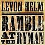 Bài hát Deep Elem Blues - Levon Helm