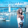 Tnh Yu Cui Cng - Vnh Thuyn Kim
