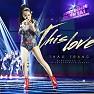 Bài hát This Love (Tuyệt Đỉnh Tranh Tài 2015) - Thảo Trang