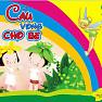 Cầu Vồng Cho Bé - Various Artists
