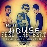 House - Feel The Beat - DJ H88 ft. Vũ Duy Khánh