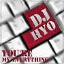 Bài hát You're My Everything - DJ Hyo