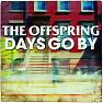 Bài hát The Future Is Now - The Offspring