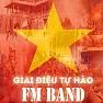 Bài hát Việt Nam Đất Nước Tuyệt Vời - FM , MTV