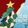 Bài hát Cô Gái Mở Đường - Huỳnh Lộc