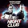 Bài hát Sexy Night (DJ Lê Thiện Edit) - Hoàng Rapper