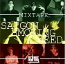 Mixtape Saigon Smoking Weed - DSK