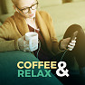 Album Coffee & Relax - Various Artists