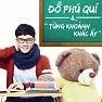 Từng Khoảnh Khắc Ấy (Single) - Đỗ Phú Quí