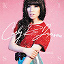 Kiss (Tour Edition) (CD1) - Carly Rae Jepsen