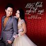 Mối Tình Nghiệt Ngã (Single) - Nhật Tinh Anh ft. Khả Tú