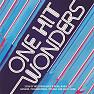 One Hit Wonders (Bài Hit Duy Nhất) - Various Artists