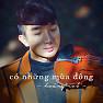 Bài hát Có Những Mùa Đông - Hoàng Rob  ft.  Nguyễn Hoàng Dũng