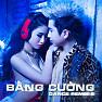 Album Bằng Cường Dance Remix 2 - Bằng Cường