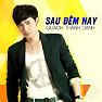 Album Sau Đêm Nay - Quách Thành Danh