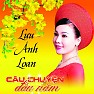 Bài hát Đêm Giao Thừa Nghe Một Khúc Dân Ca - Lưu Ánh Loan