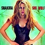 Bài hát She Wolf - Shakira