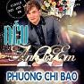 Bài hát Còn Yêu Đừng Vội Buông Tay - Phương Chi Bảo
