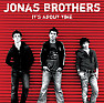 It's About Time (Demo) - Jonas Brothers