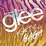 Glee Cast - A Katy Or A Gaga OST - The Glee Cast