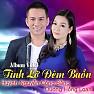 Bài hát Lỡ Thương Nhau Rồi - Huỳnh Nguyễn Công Bằng  ft.  Dương Hồng Loan