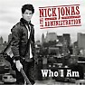 Who I Am - Nick Jonas ft. The Administration