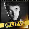Believe (Deluxe Edition) - Justin Bieber