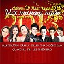 Nhc Xun 2013 - c M Ngt Ngo - an Trng ft. Cm Ly ft. Thanh Tho ft. ng o ft. Quang H ft. Tim ft. Lee Thin Bo