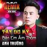 Album Tây Du Ký (Remix) - Anh Trường,DJ Turbo