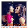 Tnh Gian Di - m Thu Trang ft. Dip Lm Anh