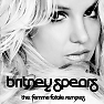 The Femme Fatale Remixes - Britney Spears