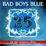Bài hát You're A Woman (Re-Recorded 2010) - Bad Boys Blue