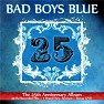 25 (CD2) - Bad Boys Blue