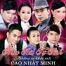 Bài hát Sao Út Nỡ Vội Lấy Chồng - Lê Sang  ft.  Dương Hồng Loan