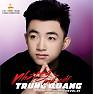 Album Nhật Ký Mồ Côi - Trung Quang
