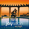 So High - EP - Jay Sean