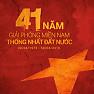 Những Bài Hát Hay Nhất Ngày Giải Phóng Miền Nam 30/04 - Various Artists