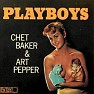 Playboys - Chet Baker
