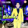 Album Tuấn Khương Remix - Tuấn Khương