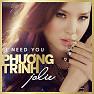 Album I Need You - Phương Trinh Jolie