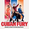 Cuban Fury OST - Various Artists