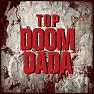 Bài hát Doom Dada - T.O.P