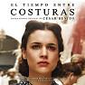 El Tiempo Entre Costuras OST (P.1) - Cesar Benito
