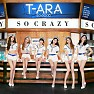 Bài hát So Crazy (Chinese Version) - T-ARA