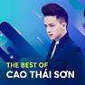 Album Những Bài Hát Hay Nhất Của Cao Thái Sơn - Cao Thái Sơn