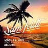 Bài hát Show Me Love - Sam Feldt , Kimberly Anne